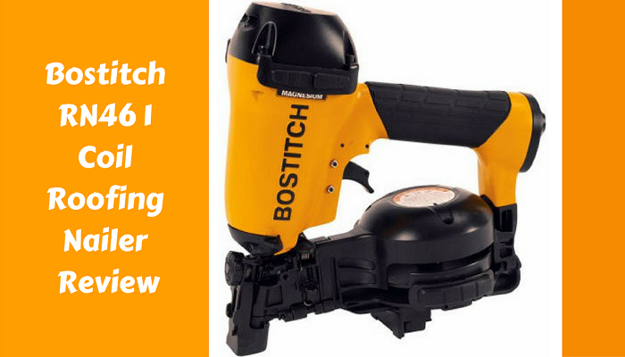 bostitch-rn46-1-coil-roofing-nailer-review